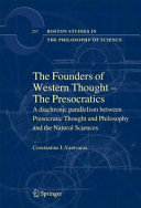 The Founders of Western Thought – The Presocratics