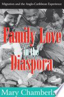 Family Love in the Diaspora