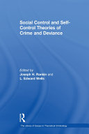 Social Control and Self-Control Theories of Crime and Deviance