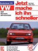 VW Golf, Scirocco, GTI  : Tuning ; alle Modelle ; jetzt mache ich ihn schneller