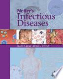 """Netter's Infectious Diseases E-Book"" by Elaine C. Jong, Dennis L. Stevens"