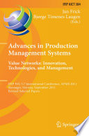 Advances in Production Management Systems  Value Networks  Innovation  Technologies  and Management