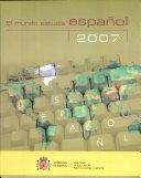 El mundo estudia español. 2007