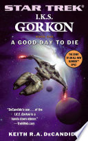 Gorkon Book One A Good Day To Die Book PDF