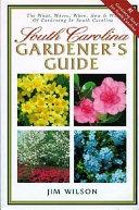 South Carolina Gardener s Guide