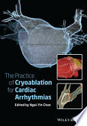 The Practice of Catheter Cryoablation for Cardiac Arrhythmias