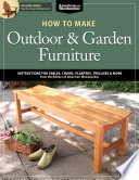 How to Make Outdoor & Garden Furniture