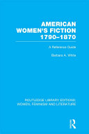 American Women's Fiction, 1790-1870