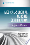 Medical Surgical Nursing Certification Express Review