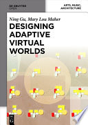 Designing Adaptive Virtual Worlds