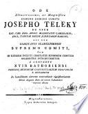 Ode ... domino comiti Josepho Teleky ... nec non comitatus Szabóltsensis supremo comiti dum in ejusdem inclyti comitatus supremum comitem solenniter introduceretur, etc