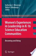 Women S Experiences In Leadership In K 16 Science Education Communities Becoming And Being Book PDF