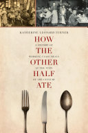 How the Other Half Ate Book
