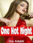 One Hot Night