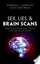 Sex  Lies  and Brain Scans Book