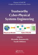 Trustworthy Cyber Physical Systems Engineering