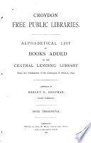 Alphabetical List Of Books Added To The Central Lending Library Since The Publication Of The Catalogue In March 1890