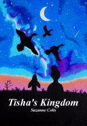 Tisha's Kingdom