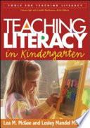 Teaching Literacy in Kindergarten Book