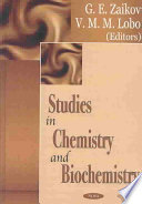 Studies in Chemistry and Biochemistry