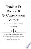 Franklin D  Roosevelt   Conservation  1911 1945
