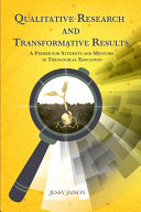 Qualitative Research and Transformative Results
