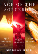 Pdf Age of the Sorcerers Bundle: Ring of Dragons (#4), Crown of Dragons (#5) and Shield of Dragons (#6)