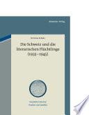 Die Schweiz und die literarischen Flüchtlinge (1933-1945)