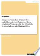 Analyse der aktuellen strukturellen sozio-ökonomischen Trends und deren möglichen Wirkungen für das öffentliche Berufsschulwesen in Rheinland-Pfalz