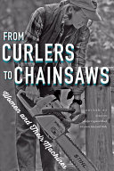 link to From curlers to chainsaws : women and their machines in the TCC library catalog