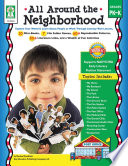 All Around the Neighborhood  Grades PK   K