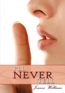 I ll Never Tell