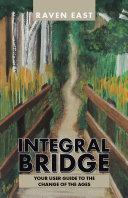 Integral Bridge