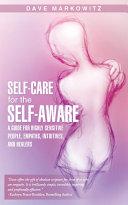 Self-Care for the Self-Aware