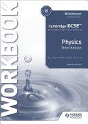 Cambridge IGCSE tm  Physics Workbook 3rd Edition