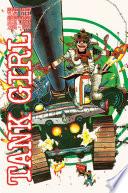 Tank Girl  Full Color Classics Volume 3   1993   1995
