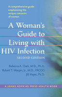 A Woman s Guide to Living with HIV Infection
