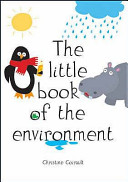 The Little Book of the Environment