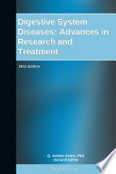Digestive System Diseases: Advances in Research and Treatment: 2011 Edition