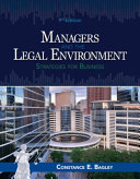 Managers and the Legal Environment   Mindtap Business Law  1 Term 6 Months Access Card