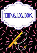 Fishing Log Book April