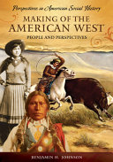 Making of the American West