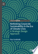 Rethinking Corporate Sustainability in the Era of Climate Crisis