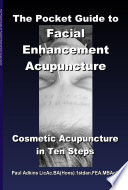 The Pocket Guide to Facial Enhancement Acupuncture