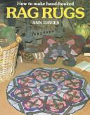 How to Make Hand Hooked Rag Rugs