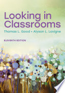 """Looking in Classrooms"" by Thomas L. Good, Alyson L. Lavigne"