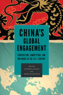 China's global engagement: cooperation, competition, and influence in the twenty-first century