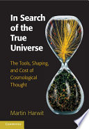 In Search of the True Universe