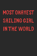Most Okayest Sailing Girl In The World