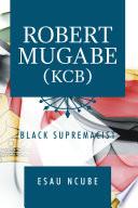 Robert Mugabe  Kcb Book